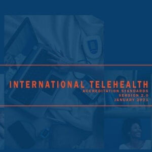 International Telehealth Accreditation Standards Downloads