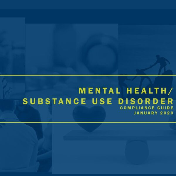 Mental Health / Substance Use Disorder Compliance Guide Download