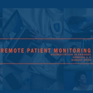 Remote Patient Monitoring Accreditation Standards Download