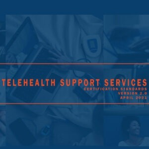 Telehealth Support Services Certification Standards Download