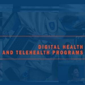 Digital Health and Telehealth Programs