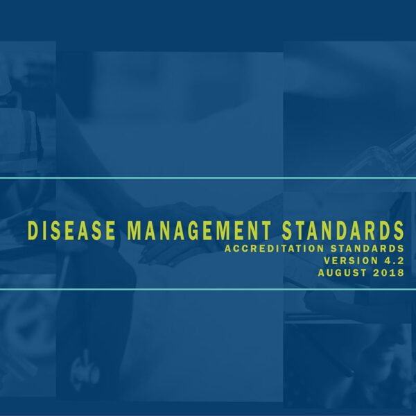 Disease Management Accreditation Standards