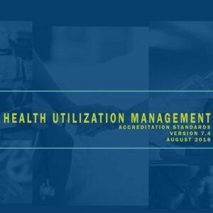 Health Utilization Management Accreditation Standards Download