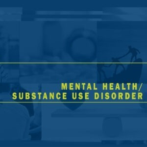 Mental Health / Substance Use Disorder Parity