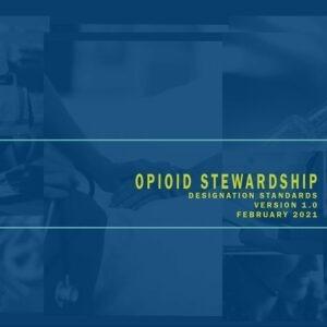 Opioid Stewardship Designation Standards Download