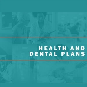 Health and Dental Plans