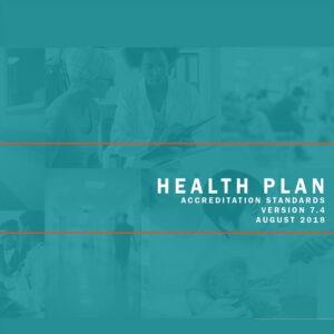 Health Plan Accreditation Standards