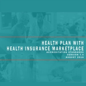 Health Plan with Health Insurance Marketplace Accreditation Standards