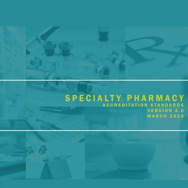 Specialty Pharmacy Accreditation Standards