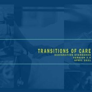 Transitions of Care Designation Standards